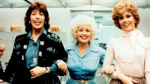 9 to 5, Jane Fonda, Dolly Parton, Lily Tomlin