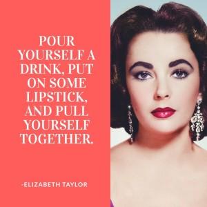 Elizabeth Taylor lipstick quote